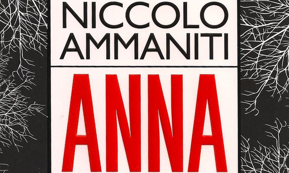Niccolò Ammaniti, 'Anna' - La recensione