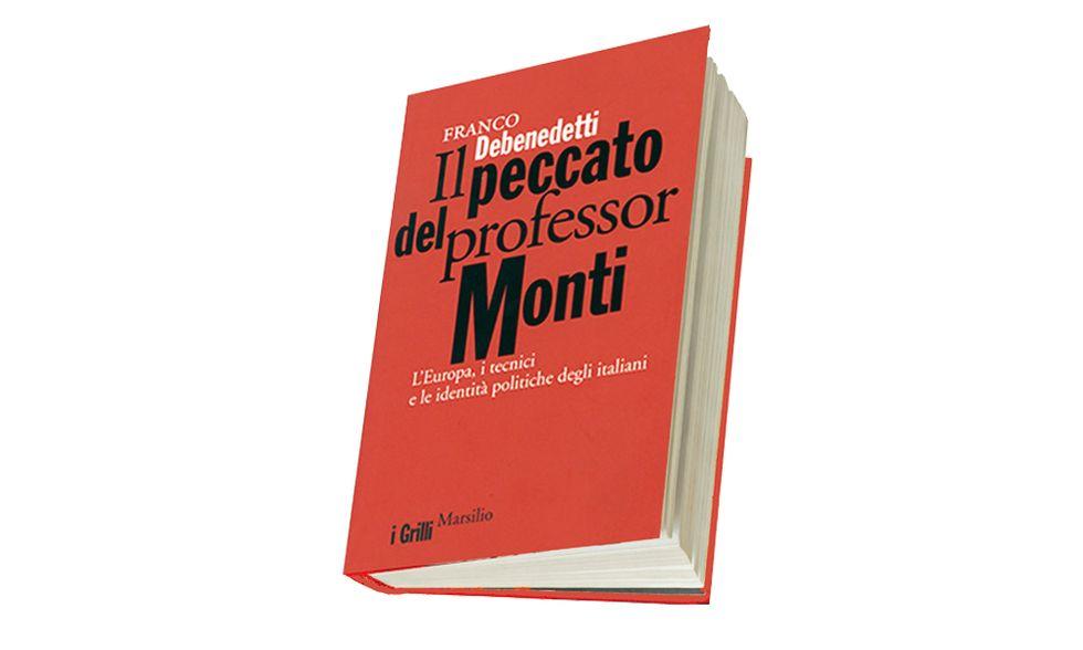 'Il peccato del professor Monti' di Franco Debenedetti