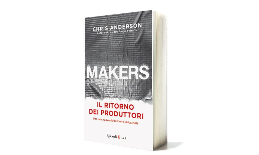 'Makers. Il ritorno dei produttori' di Chris Anderson
