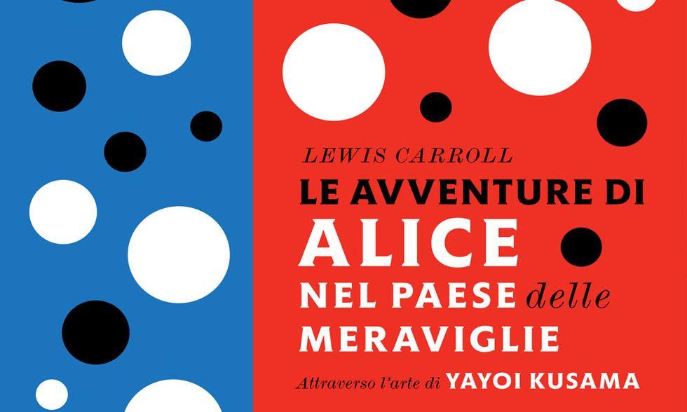 Donne 'fuori': Yayoi Kusama e 'Le avventure di Alice nel paese delle meraviglie' a pois