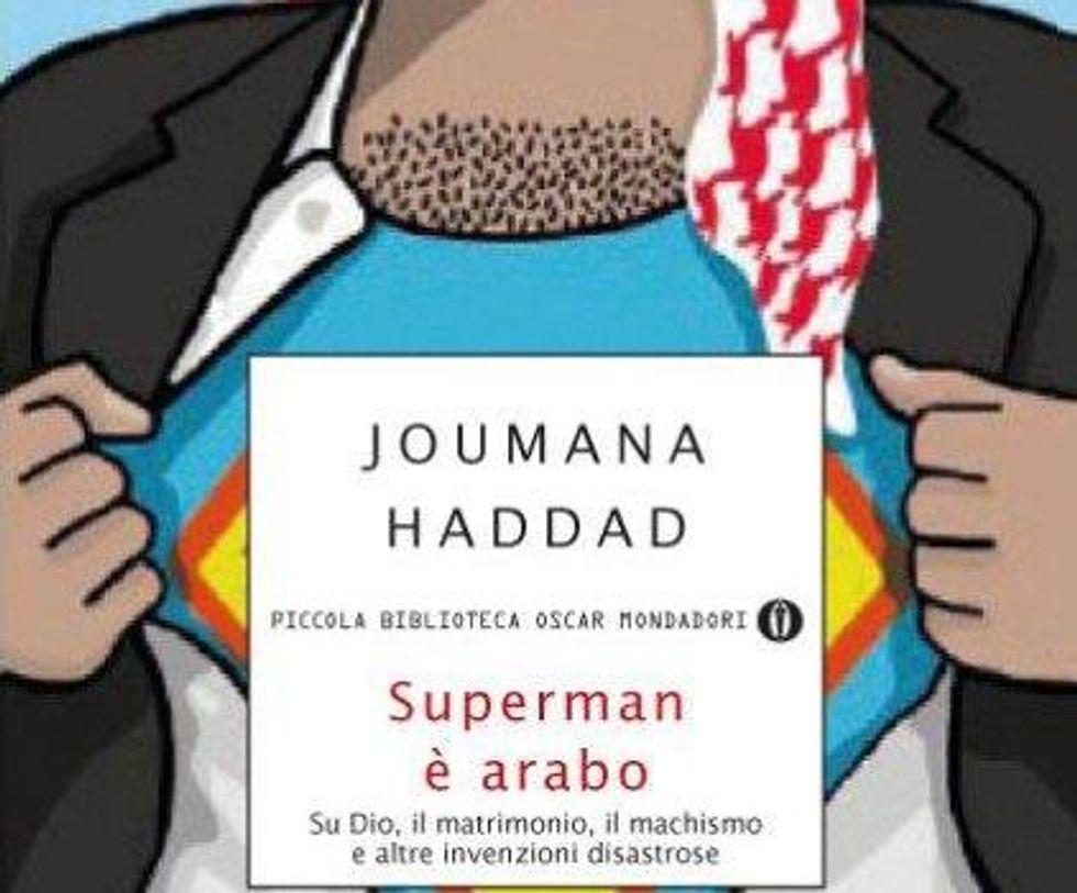 Superman è arabo, degli uomini e di altri disastri