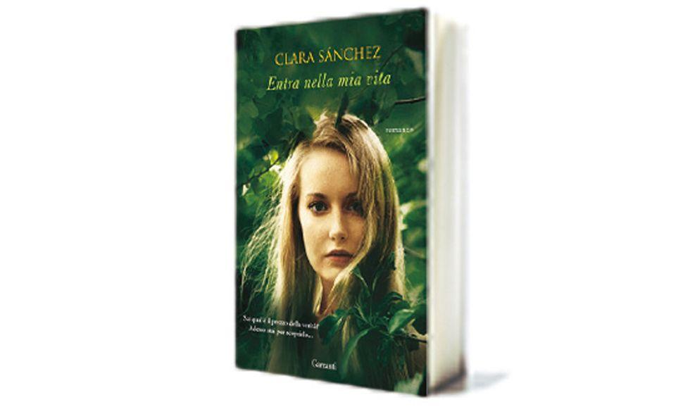 """""""Entra nella mia vita"""" di Clara Sanchez"""