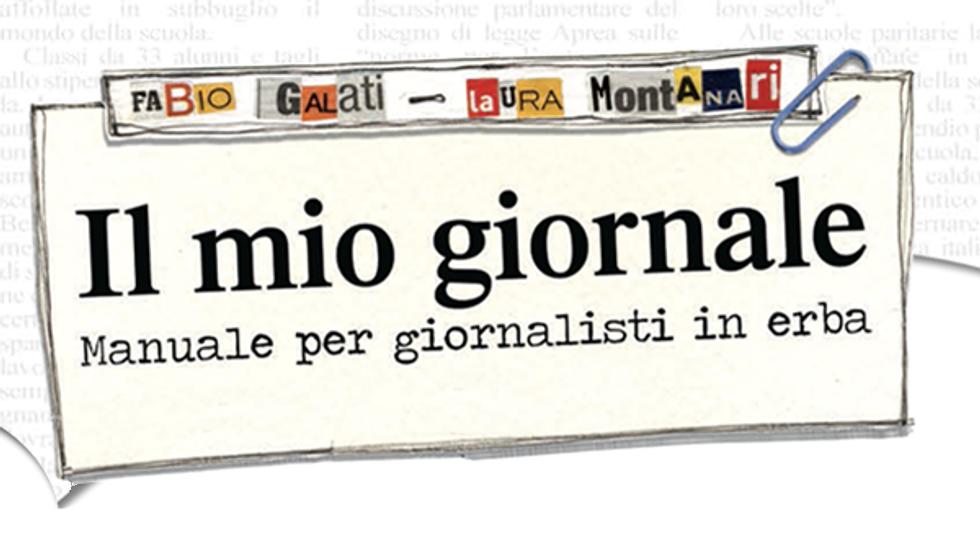 """""""Il mio giornale"""", curiosità, suggerimenti e trucchi per costruire il vostro primo giornale"""