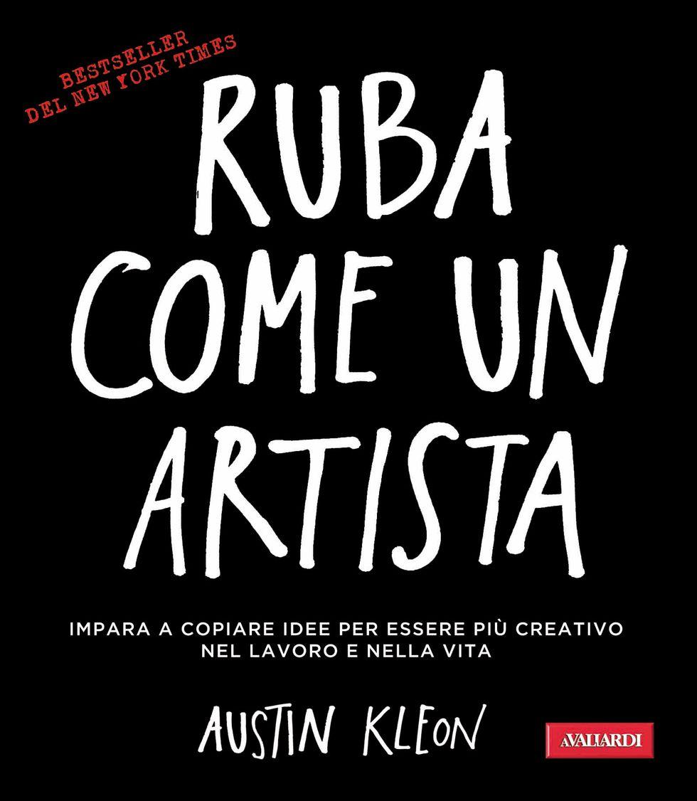Austin Kleon, Ruba come un artista