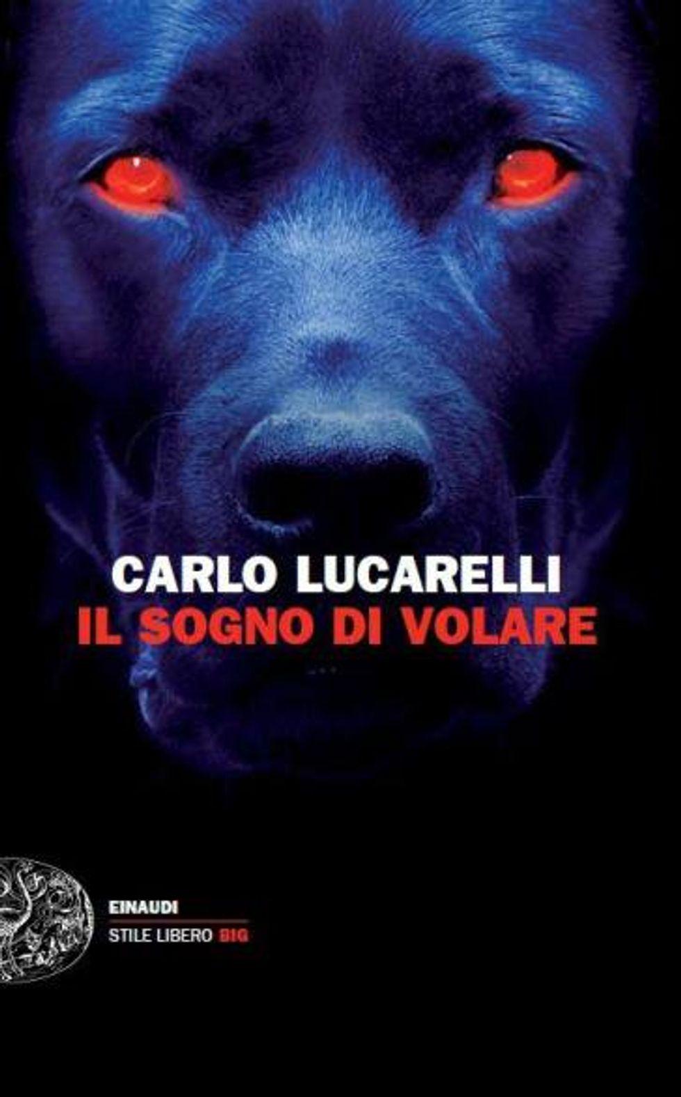 Il sogno di volare di Carlo Lucarelli