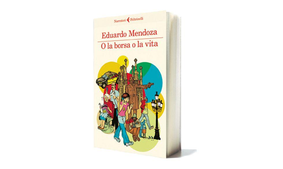 """""""O la borsa o la vita"""" di Eduardo Mendoza"""