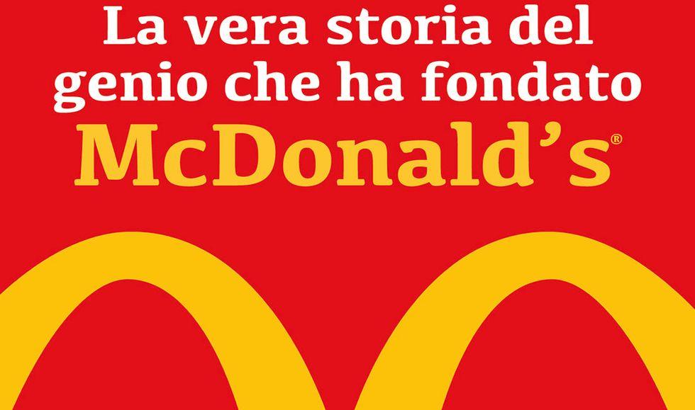 La vera storiadel genio che ha fondato McDonald's® di Ray A. Kroc