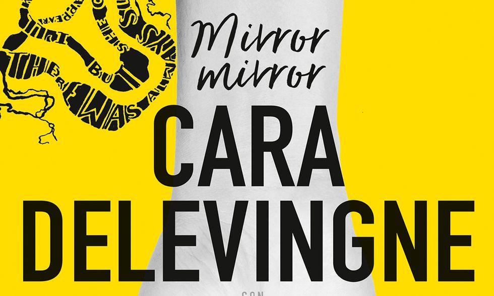 Mirror mirror di Cara Delevingne