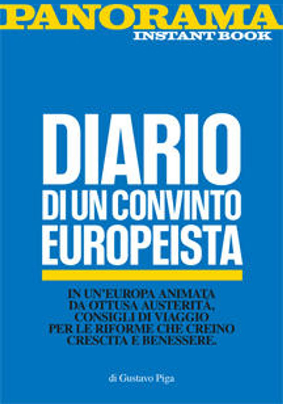 Diario di un convinto europeista - Instant book