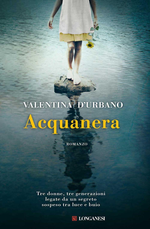 Valentina D'Urbano: Acquanera