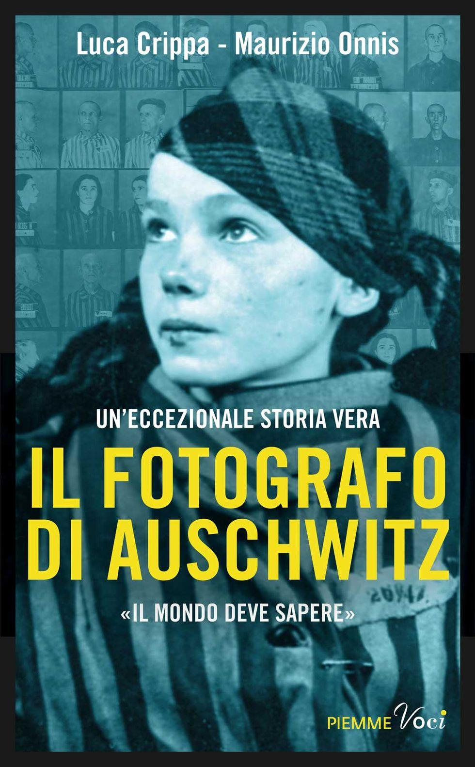 Luca Crippa e Maurizio Omnis: Il fotografo di Auschwitz