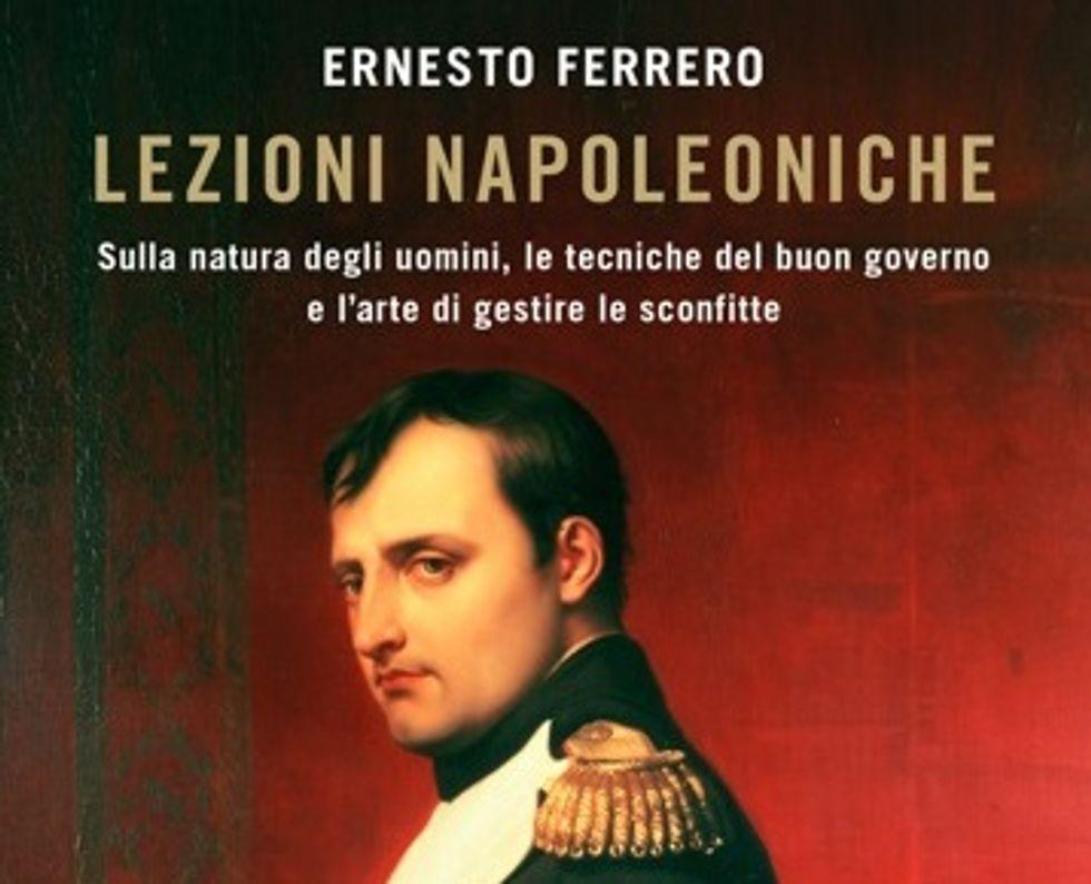 Ernesto Ferrero, 10 lezioni napoleoniche per uomini al comando
