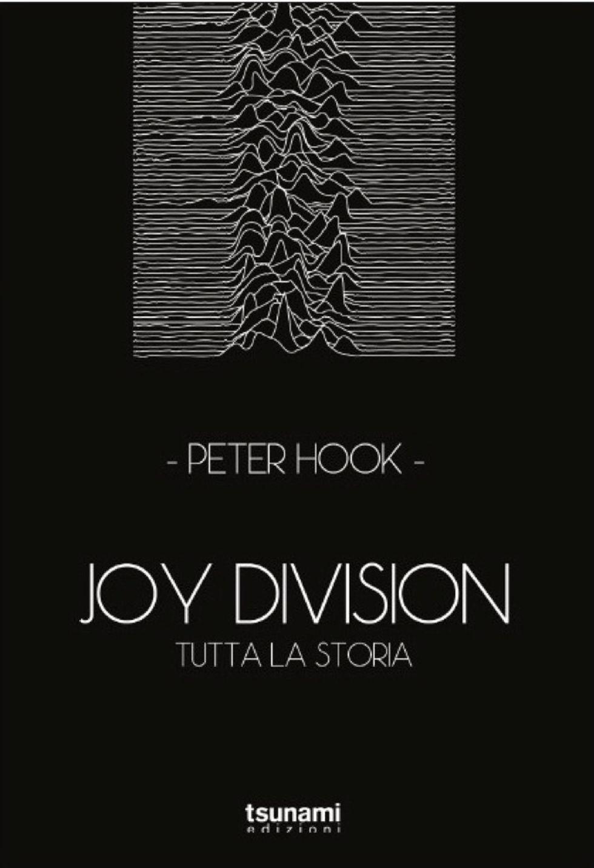 I Joy Division, secondo Peter Hook