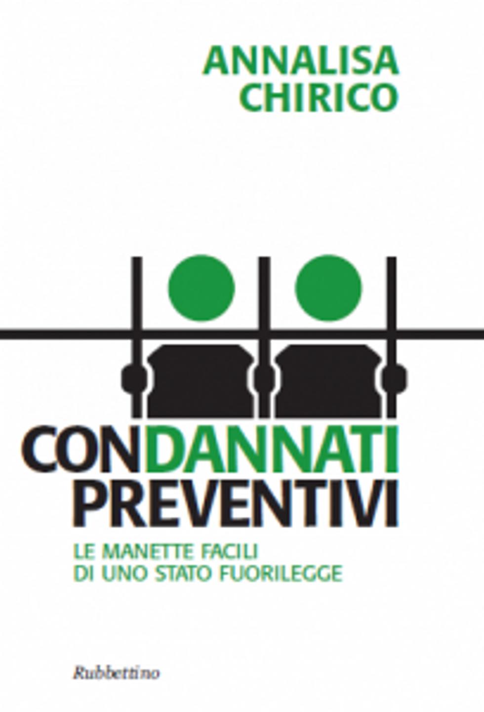 """""""ConDANNATI preventivi"""": Se il carcere preventivo è abuso"""