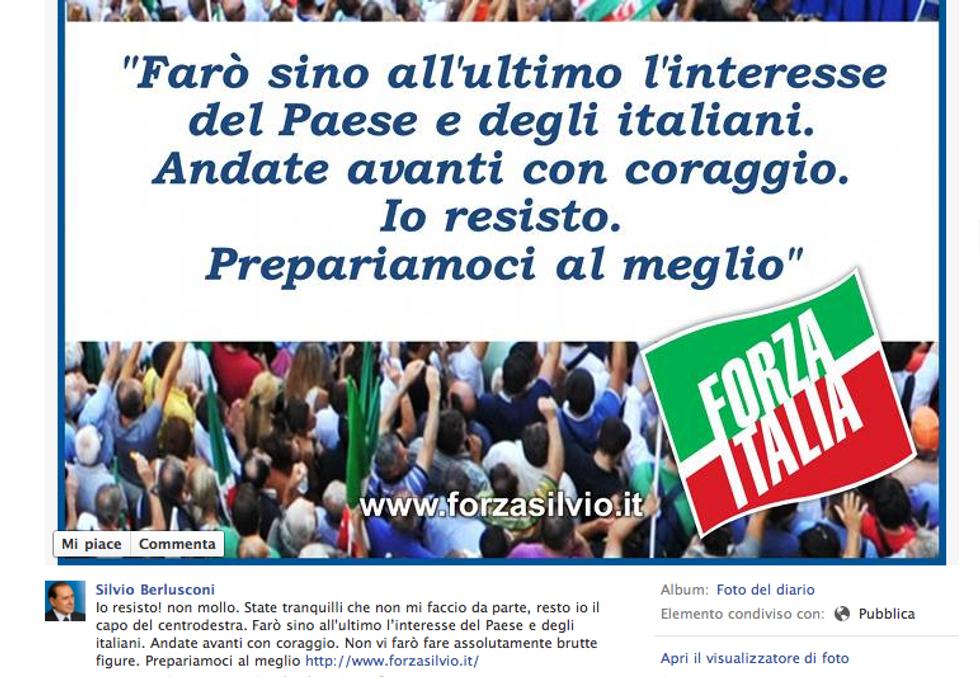 """Berlusconi: """"Io resisto, non mollo!"""""""