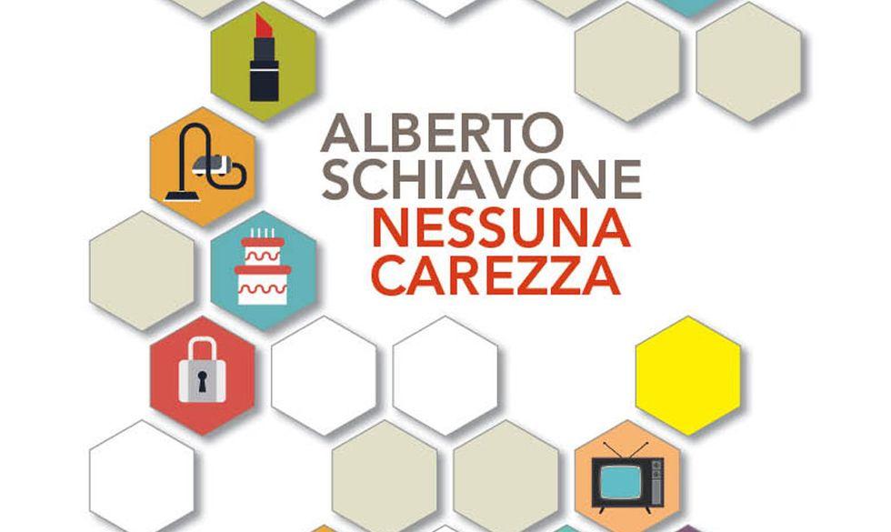 Le prime pagine di 'Nessuna carezza', il nuovo romanzo di Alberto Schiavone