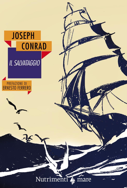 Joseph Conrad, Il salvataggio
