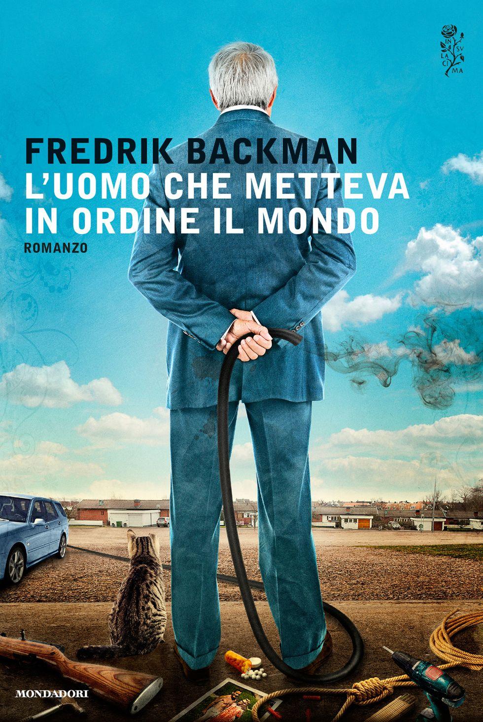 Backman: L'uomo che metteva in ordine il mondo