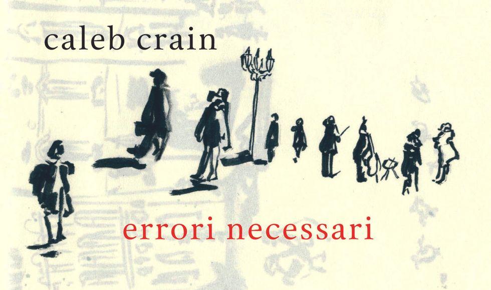 'Errori necessari' di Caleb Crain. Una parabola sul risveglio sentimentale