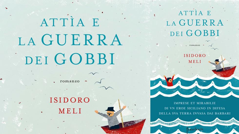 'Attìa e la guerra dei gobbi' raccontato da Isidoro Meli