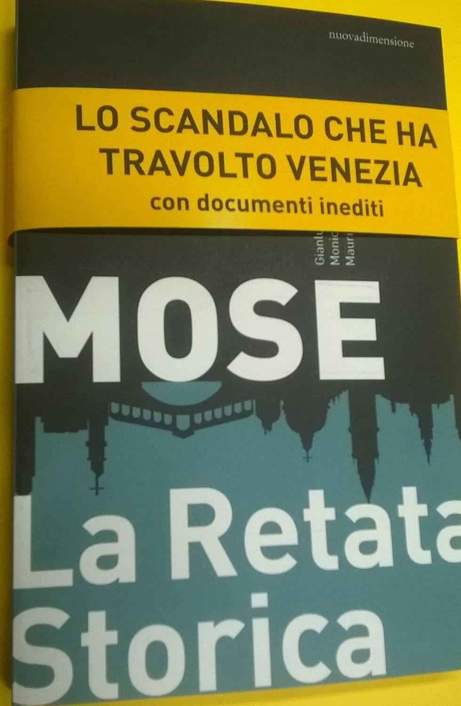 """In un libro la storia dello scandalo """"Mose"""""""