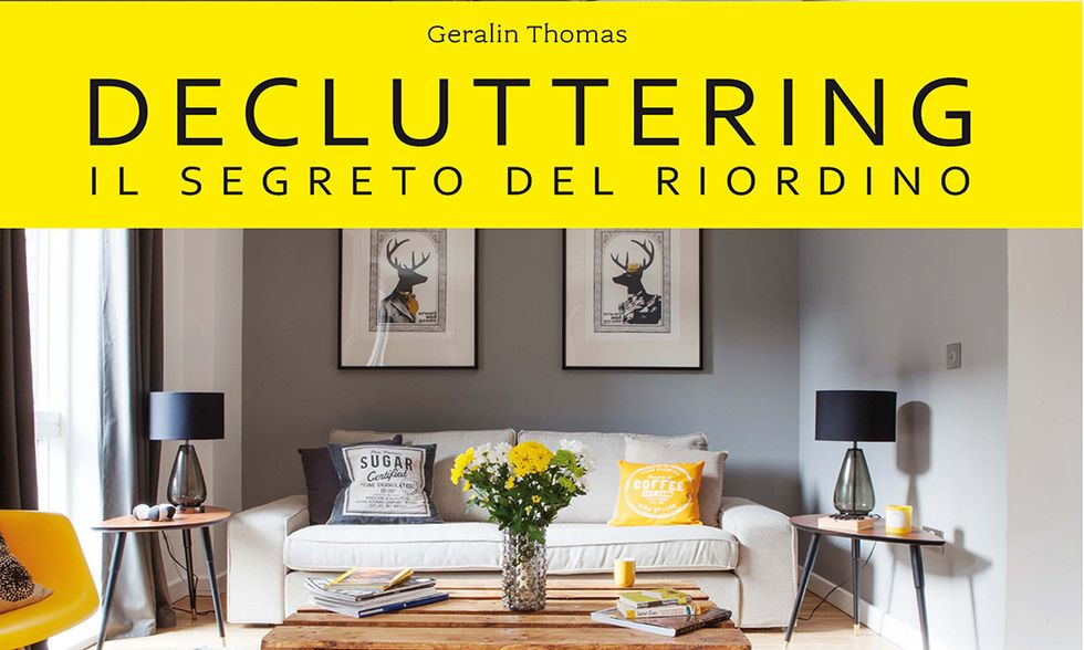 Decluttering, Il segreto del riordino di Geralin Thomas