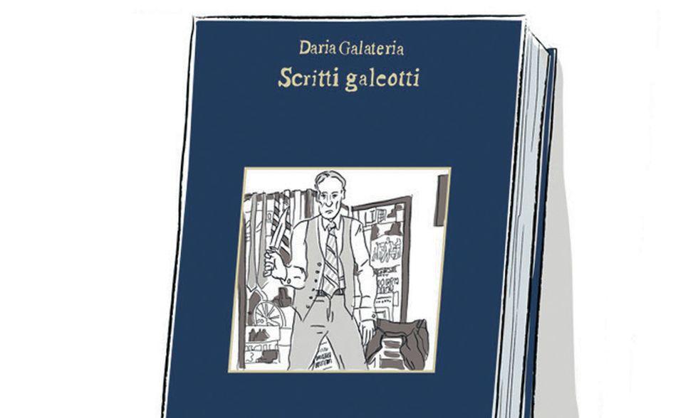 """""""Scritti galeotti"""" di Daria Galateria"""