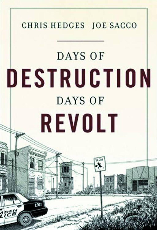 Days of Destruction, Days of Revolt: il nuovo graphic novel di Joe Sacco e Chris Hedges