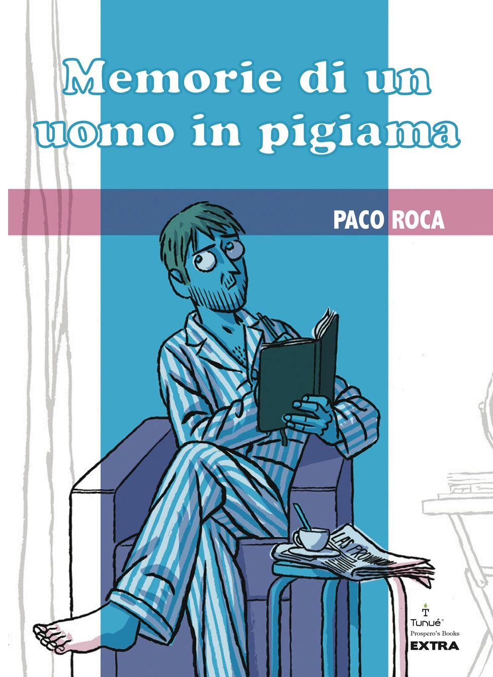 Memorie di un uomo in pigiama di Paco Roca