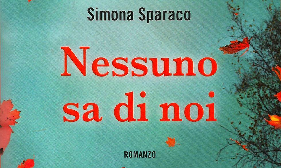 Simona Sparaco, 'Nessuno sa di noi'