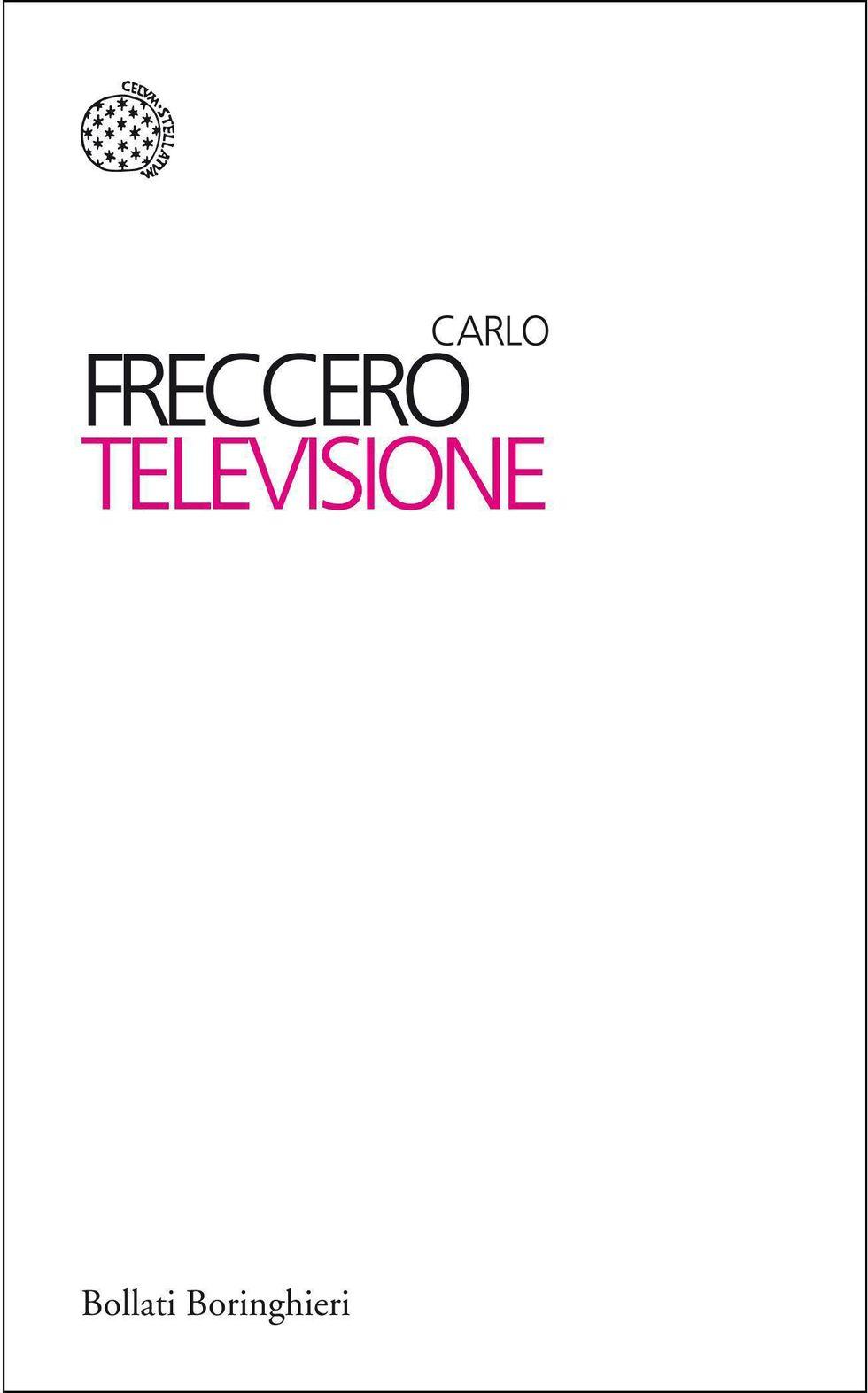 Televisione, di Carlo Freccero