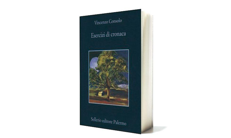 'Esercizi di cronaca' di Vincenzo Consolo