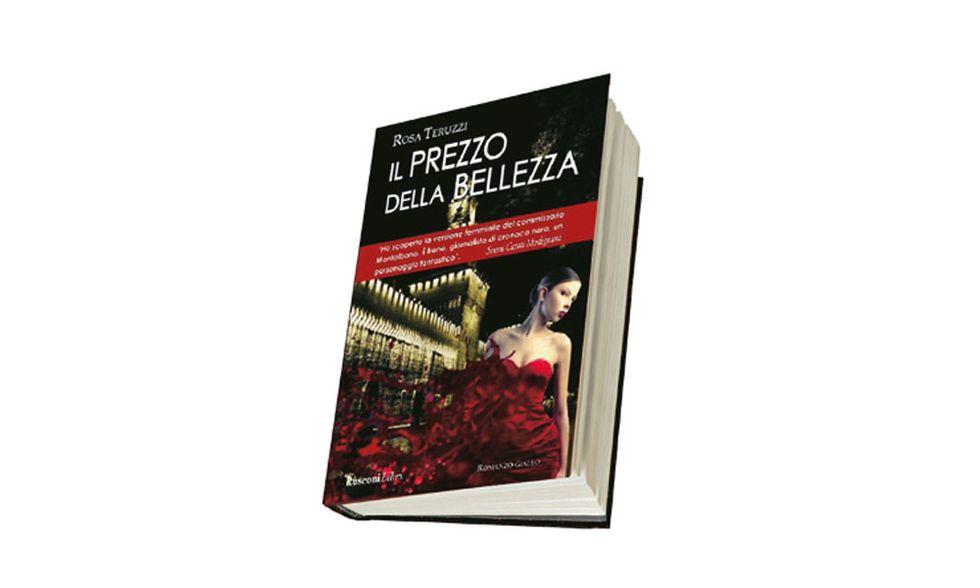 """""""Il prezzo della bellezza"""" di Rosa Teruzzi"""