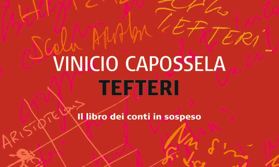 """Vinicio Capossela, """"Tefteri. Il libro dei conti in sospeso"""""""