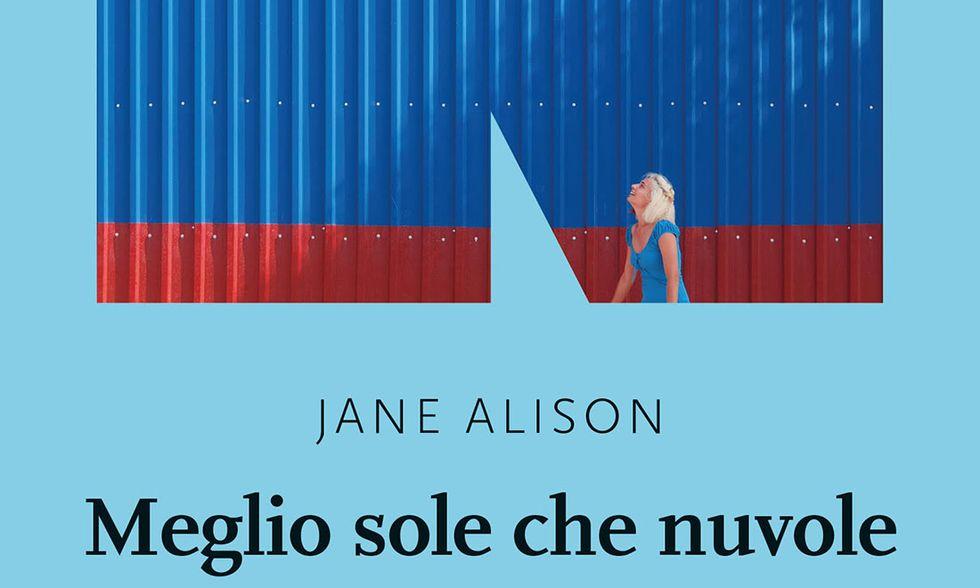 Meglio sole che nuvole di Jane Alison (particolare della cover)