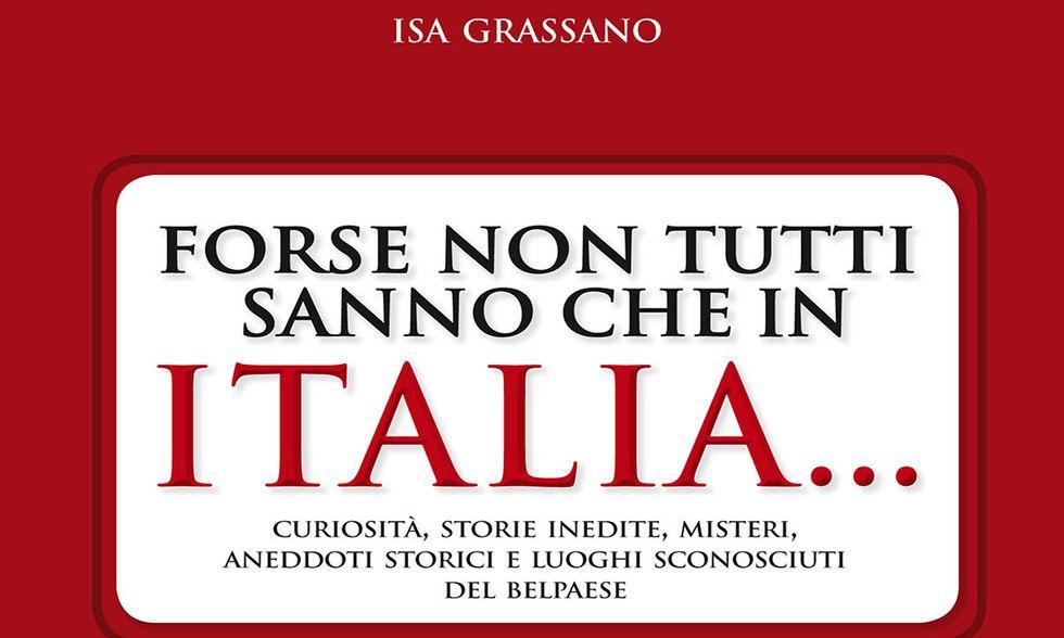 Forse non tutti sanno che in Italia… di Isa Grassano