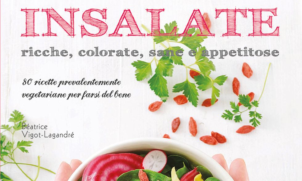Insalate ricche, colorate, sane e appetitose di Béatrice Vigot-Lagandré