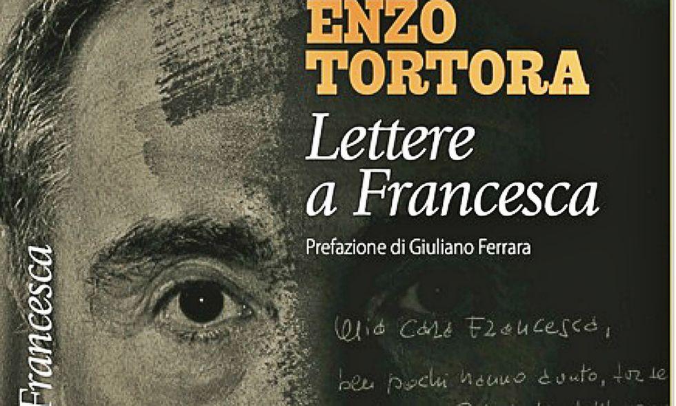 Le ultime, terribili lettere di Enzo Tortora