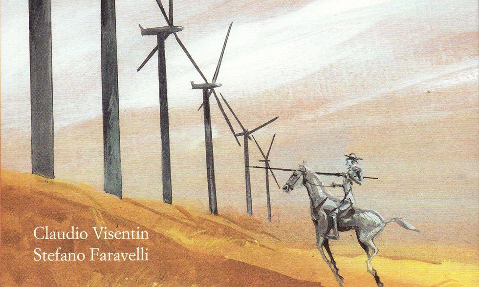 Claudio Visentin, Stefano Faravelli, 'Alla ricerca di Don Chisciotte'