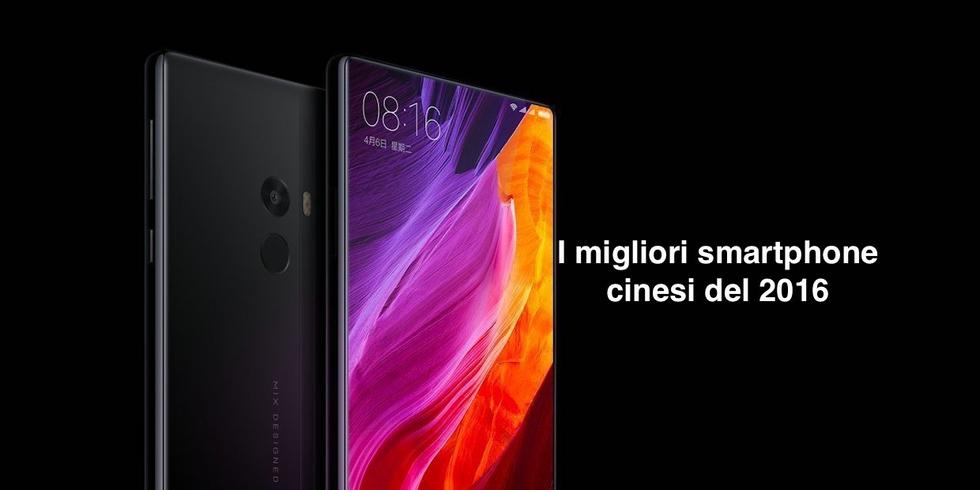 I migliori smartphone cinesi del 2016