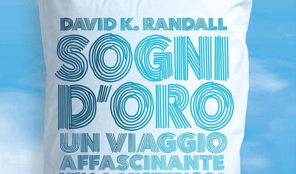Sogni d'oro di David K. Randall