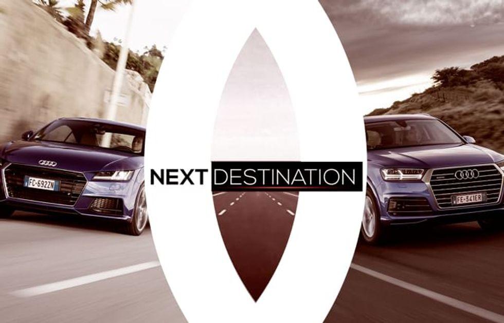 Con Audi verso una nuova Next Destination.