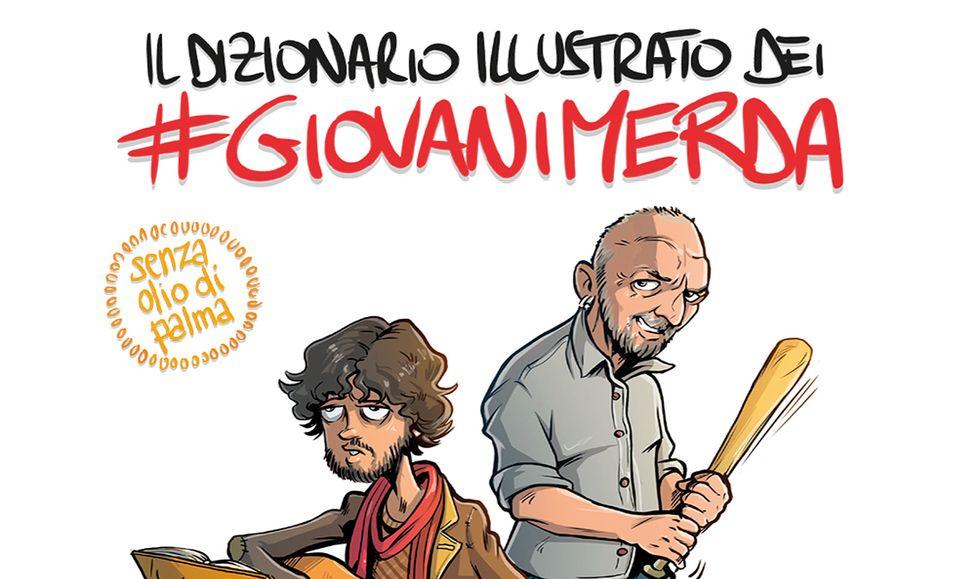 Il dizionario illustrato dei #giovanimerda di Amleto De Silva