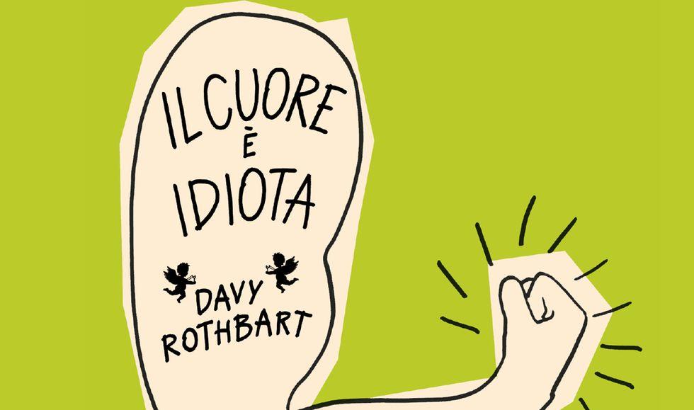 'Il cuore è idiota' di Davy Rothbart. Drink e crepacuori