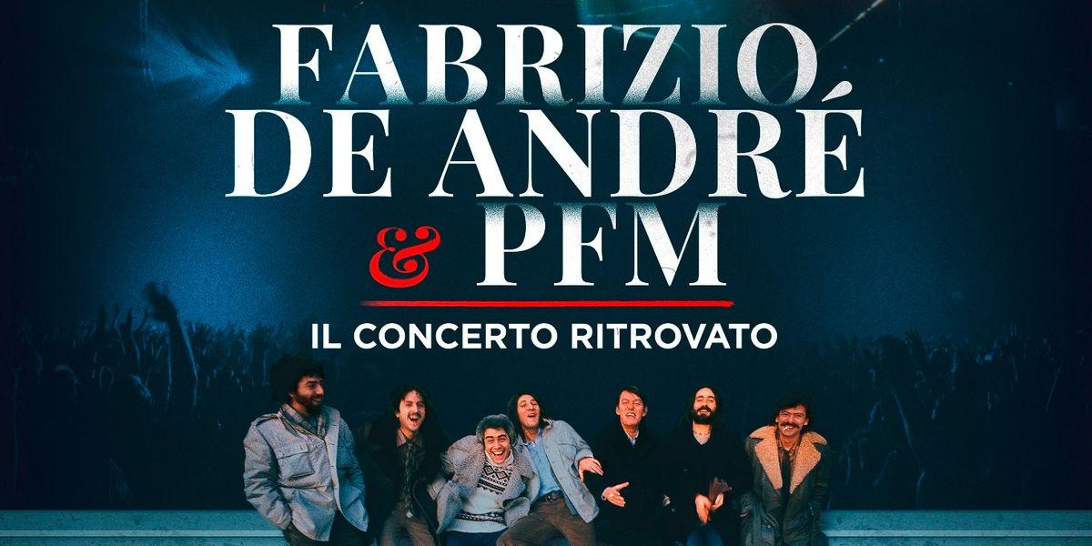 L'album del giorno: De André-Pfm il concerto ritrovato
