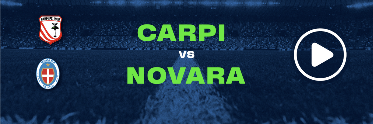 Guarda in diretta Carpi - Novara