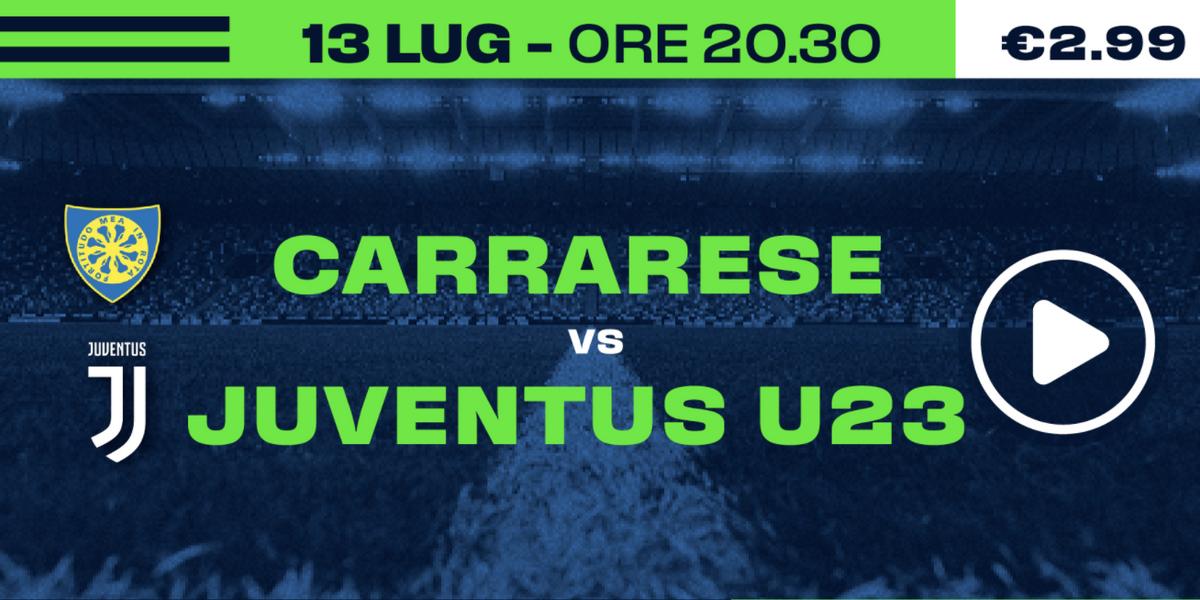 Guarda in diretta Carrarese - Juventus U23