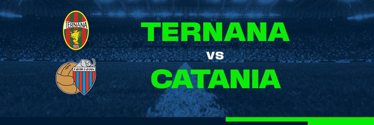Guarda in diretta Ternana - Catania