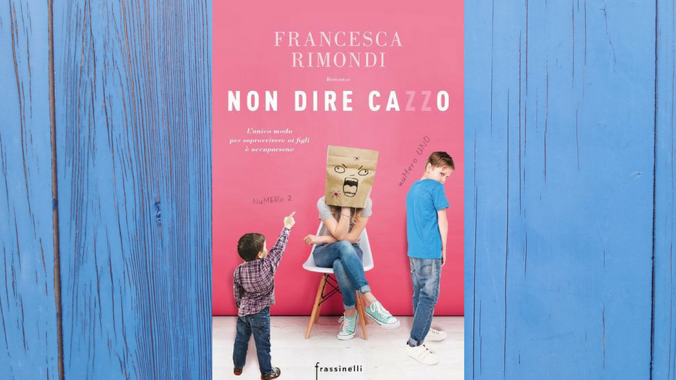 Francesca Raimondi, 'Non dire cazzo'