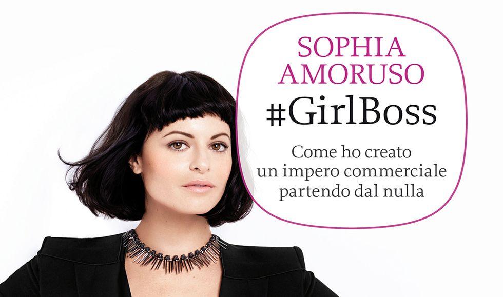 #GirlBoss di Sophia Amoruso